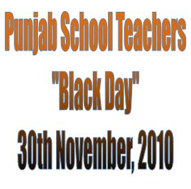 "Punjab School Teachers ""Black Day"" on 30th November, 2010"