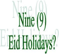 Government employees can enjoy 9 holidays on Eid