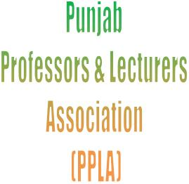 Punjab Professors and Lecturers Association (PPLA) Elections