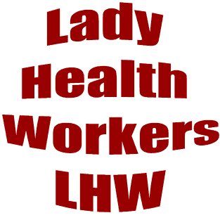 Governemt Regularized One Lac LHWs (Lady Health Workers)