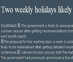 Two weekly holidays in a week likely