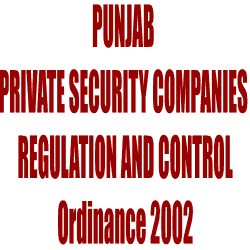 Punjab Private Security Companies (Regulation & Control) Ordinance, 2002