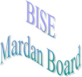 BISE Mardan Board inter result 2011, HSSC, FA, FSc