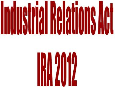 NA passes Industrial Relations Bill IRA-2012
