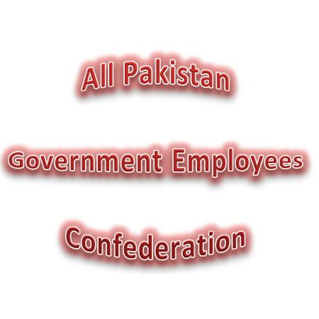 All Pakistan Govt Employees Confederation demands Unified Service Structure