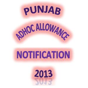 Punjab Adhoc Allowance Notification 2013