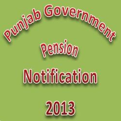Punjab Govt Pension Increase Notification 2013