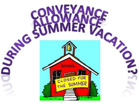 Conveyance Allowance During Summer Vacation