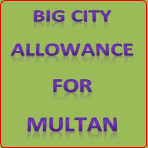 Big City Allowance Multan
