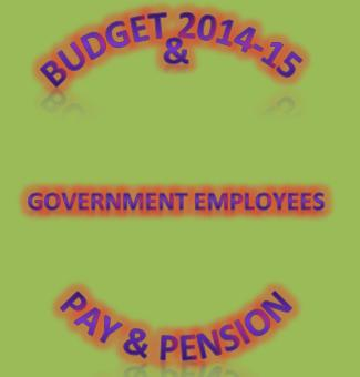 Budget Announcements – Increase in Pay, Pension, Conveyance and Medical Allowances