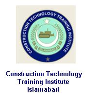 Jobs in CTTI – Construction Technology Training Institute Islamabad