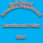 Sindh School Teachers Recruitment Policy 2014