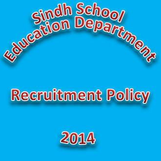 Sindh School Teachers Recruitment Policy 2014