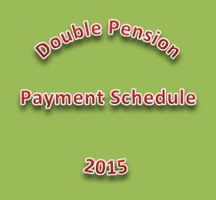 Double Pension Payment Schedule 2015
