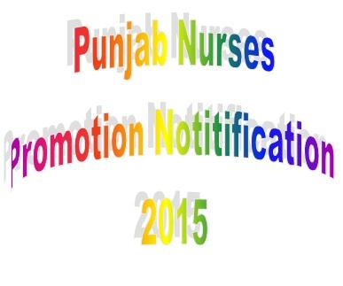 Nurses Promotion Notification 2015