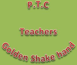 PTC Teachers Golden Shake Hand Scheme