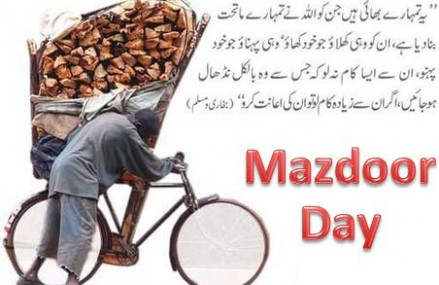 Mazdoor Day is Being Celebrated Today in Pakistan