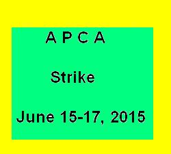 APCA Announced Three Day Complete Strike