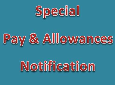 Special Pay and Allowances Notification 2015