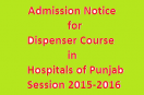 Dispenser Course Admission in Punjab Hospitals Session 2015-2016