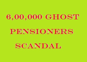 AGP Orders to Audit Pension Payments Scandal to 6 Lac Fake Pensioners