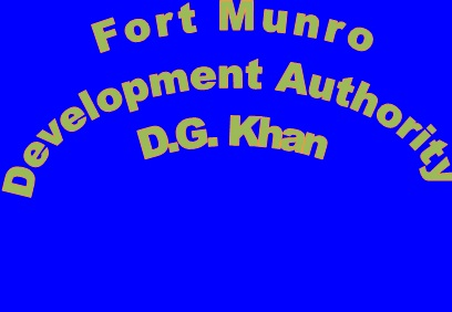 Fort Munro Development Authority Dera Ghazi Khan