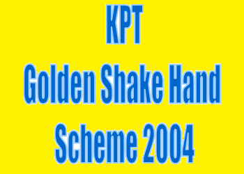 KPT Golden Shake Hand Scheme 2004