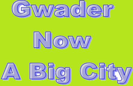Gwadar Declared A Big City Vide Finance Division Notification