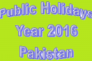 Public Holidays for Year 2016 in Pakistan