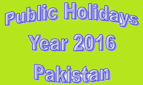 Public Holiday 2016 Pakistan