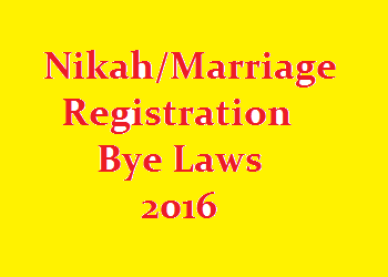 Nikah/Marriage Registration Bye Laws 2016