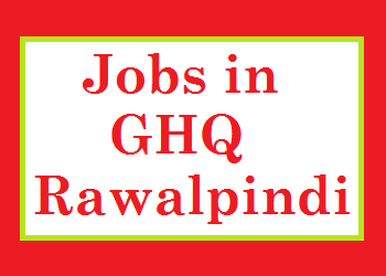 Jobs in GHQ Rawalpindi
