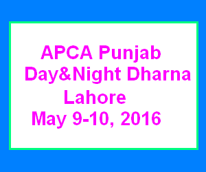 APCA Punjab Day and Night Dharna in Lahore