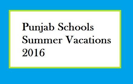 When Summer Vacation/Holidays will be Announced in Punjab Schools?