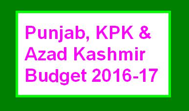Punjab Budget on 13 June, KPK Budget 14 June 2016