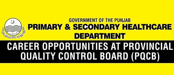 Jobs in PQCB Punjab Primary and Secondary Healthcare Department 2016