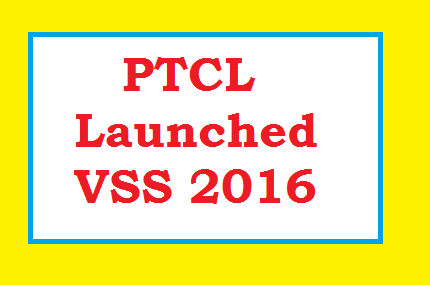 PTCL Launched VSS 2016 – Major Benefits & Main Features