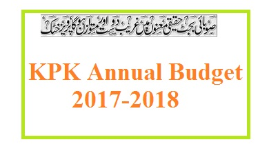 KPK Budget 2017-18, Govt Employees Salary & Pension Increase News