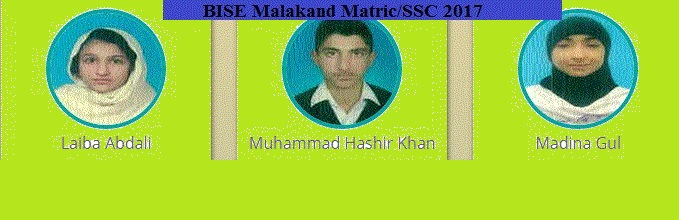 Malakand Board Top 3 Position Holders Pics SSC-Matric 2017