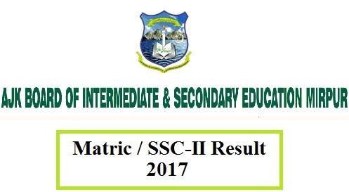 AJK Board Mirpur Matric SSC-2 Result 2017 Class 10 Online Website
