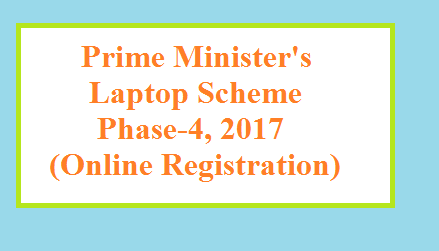 Prime Minister's Laptop Scheme Phase IV launched – Online Registration Started