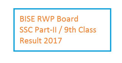 BISE RWP Board SSC Part-I  9th Class Result 2017
