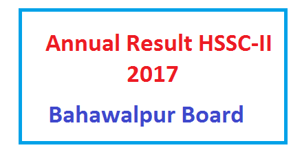 BISE BWP Board Inter/HSSC-II Result 2017