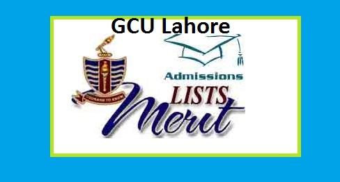 GCU Lahore Merit List 2017 Online