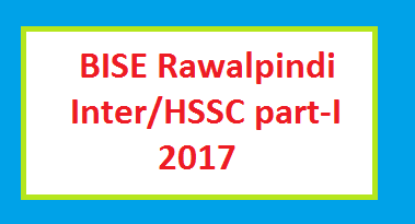 BISE Rawalpindi Inter HSSC Part I Result 2017