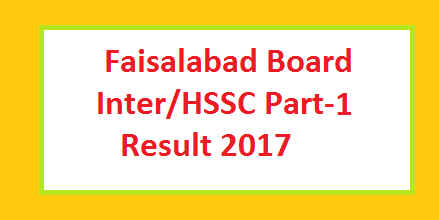 BISE Faisalabad Board HSSC/Inter Part I Result Online & Toppers List
