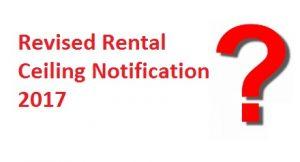 Revised Rental Ceiling Notification 2017
