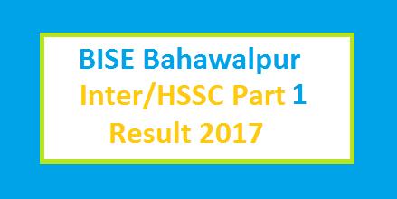 1st Year (FA FSc) Part I Result 2017 BISE Bahawalpur (Bwp) Board