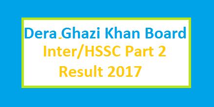 BISE DGK Board 1st Year / HSSC Part 1 / FA FSc Result 2017