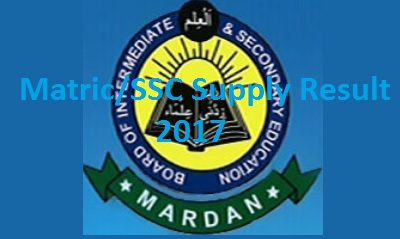 BISE Mardan Board SSC/Matric Supply Result 2017